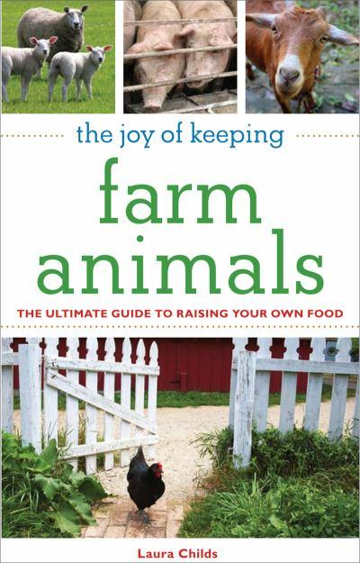 joy-of-keeping-farm-animals-raising-chickens-goats-pigs-sheep-and-cows